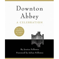 Downton Abbey - A Celebration (BOK)