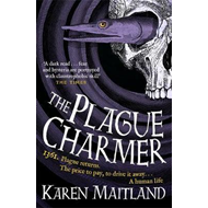 Produktbilde for The Plague Charmer - A gripping story of dark motives, love and survival in times of plague (BOK)