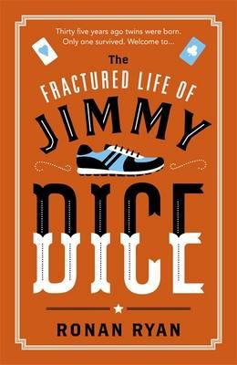 Fractured Life of Jimmy Dice (BOK)