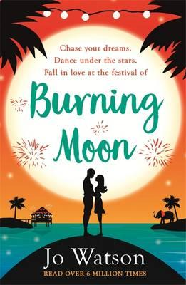 Burning Moon: the Laugh-out-Loud Romcom About the Adventures (BOK)