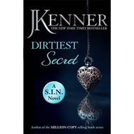 Dirtiest Secret: Dirtiest 1 (Stark/S.I.N.) (BOK)