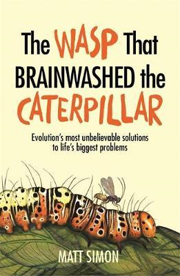 Wasp That Brainwashed the Caterpillar (BOK)