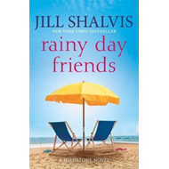 Rainy Day Friends: Wildstone Book 2 (BOK)