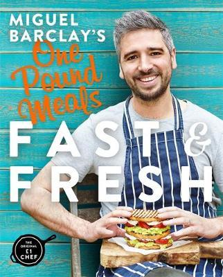 Miguel Barclay's Fast & Fresh One Pound Meals (BOK)