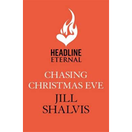 Chasing Christmas Eve: Heartbreaker Bay Book 4 (BOK)