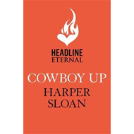 Cowboy Up: Coming Home Book 3 (BOK)