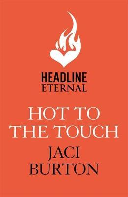 Hot to the Touch (BOK)