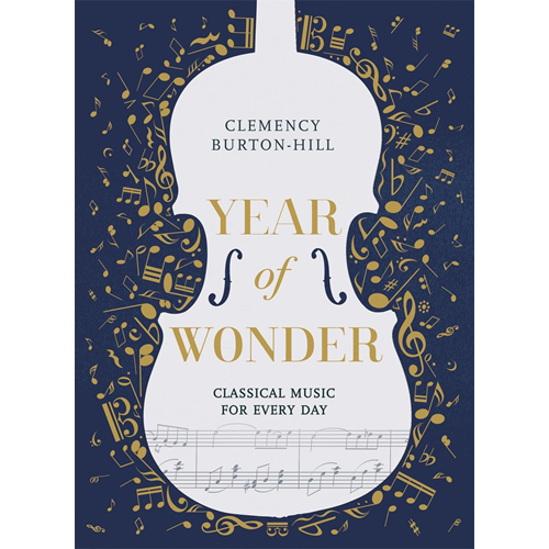 YEAR OF WONDER: Classical Music for Every Day (BOK)