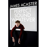 Produktbilde for Perfect Sound Whatever - THE SUNDAY TIMES BESTSELLER (BOK)