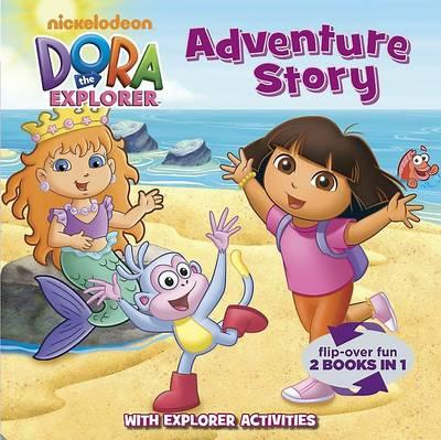 Nickelodeon Dora the Explorer Adventure Story: Flip Over Fun, 2 Books in 1 (BOK)