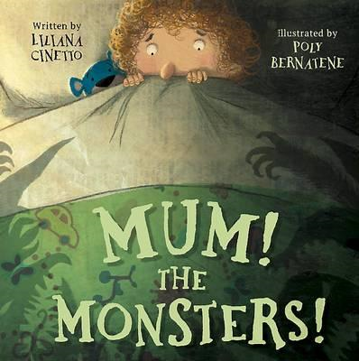 Mum! The Monsters! (Picture Story Book) (BOK)