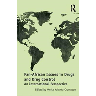 Pan-African Issues in Drugs and Drug Control (BOK)