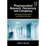 Pharmaceutical Research, Democracy and Conspiracy (BOK)