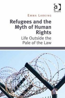 Refugees and the Myth of Human Rights (BOK)