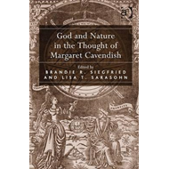God and Nature in the Thought of Margaret Cavendish (BOK)