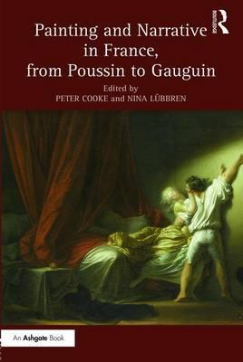 Painting and Narrative in France, from Poussin to Gauguin (BOK)
