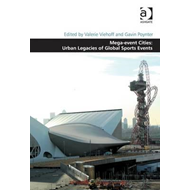 Mega-Event Cities: Urban Legacies of Global Sports Events (BOK)