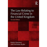 Law Relating to Financial Crime in the United Kingdom, 2nd E (BOK)
