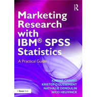 Marketing Research with IBM (R) SPSS Statistics (BOK)