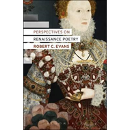 Perspectives on Renaissance Poetry (BOK)