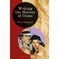 Writing the History of Crime (BOK)