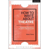 How to Write About Theatre (BOK)