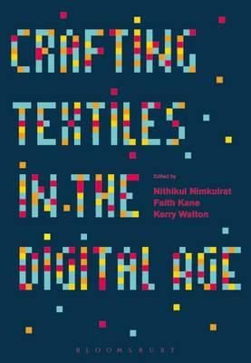 Crafting Textiles in the Digital Age (BOK)