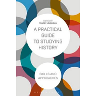 Practical Guide to Studying History (BOK)