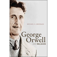 George Orwell and Religion (BOK)