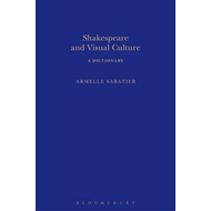 Shakespeare and Visual Culture (BOK)