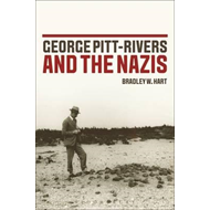 George Pitt-Rivers and the Nazis (BOK)