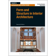 Form and Structure in Interior Architecture (BOK)