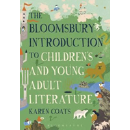 Bloomsbury Introduction to Children's and Young Adult Litera (BOK)