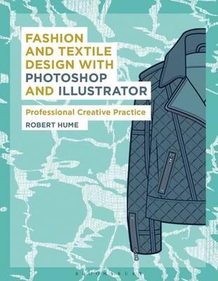 Fashion and Textile Design with Photoshop and Illustrator (BOK)
