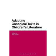 Adapting Canonical Texts in Children's Literature (BOK)