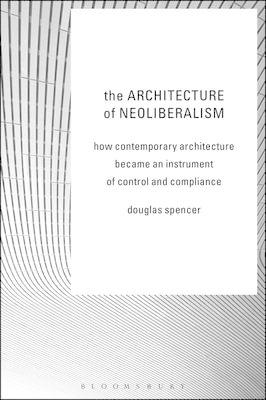 Architecture of Neoliberalism (BOK)