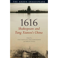1616: Shakespeare and Tang Xianzu's China (BOK)