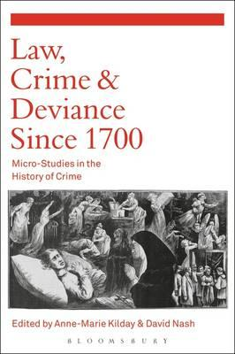 Law, Crime and Deviance since 1700 (BOK)