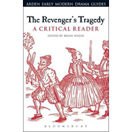Revenger's Tragedy: A Critical Reader (BOK)