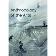 Anthropology of the Arts (BOK)