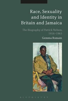 Race, Sexuality and Identity in Britain and Jamaica (BOK)