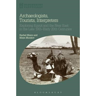 Archaeologists, Tourists, Interpreters (BOK)