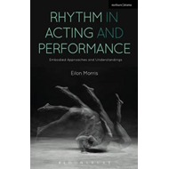 Rhythm in Acting and Performance (BOK)