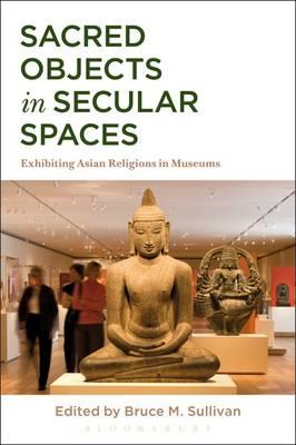 Sacred Objects in Secular Spaces (BOK)