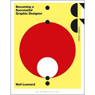 Becoming a Successful Graphic Designer (BOK)