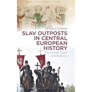 Slav Outposts in Central European History (BOK)