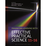 Enhancing Learning with Effective Practical Science 11-16 (BOK)