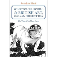 Winston Churchill in British Art, 1900 to the Present Day (BOK)