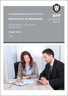 CII Certificate in Insurance IF1 Insurance, Legal and Regula (BOK)