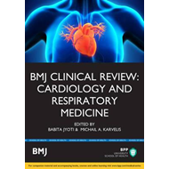 BMJ Clinical Review: Cardiology & Respiratory Medicine (BOK)